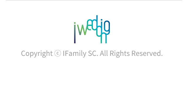 iwedding Copyright ⓒ IFamily SC. All Rights Reserved.